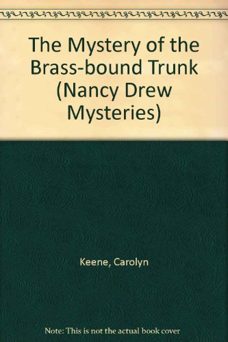 The mystery of the brass-bound trunk ; the clue of the velvet mask.