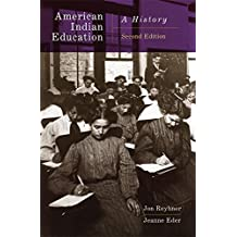 American Indian Education, 2nd Edition: A History