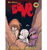 [(Bone #9: Crown of Horns )] [Author: Professor Jeff Smith] [Feb-2009]
