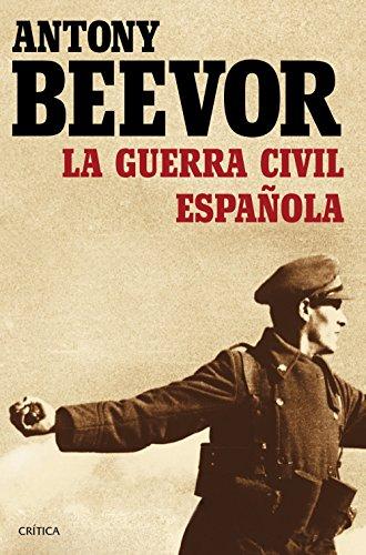 La guerra civil española por Antony Beevor