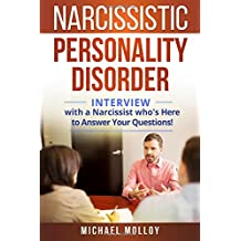 Narcissistic Personality Disorder: An Interview with a Narcissist Who's Here to Answer Your Questions! (Narcissist's Nightmare - Personality Disorders - Narcissistic Partners)