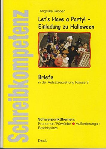 Schreibkompetenz/ Let´s Have a Party! - Einladung zu Halloween