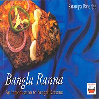 Bangla ranna an introduction to bengali cuisine ebook satarupa enter your mobile number or email address below and well send you a link to download the free kindle app then you can start reading kindle books on your forumfinder Gallery