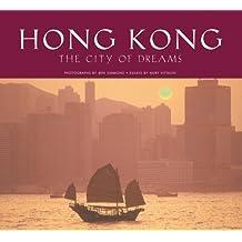 Hong Kong: The City of Dreams (Travel Adventure)
