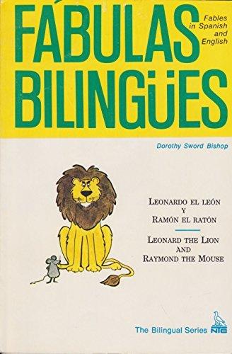 Leonardo El Leon Y Ramon El Raton: Leonard the Lion and Raymond the Mouse par Dorothy Sword Bishop