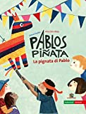 Best Pinatas - Pablos Piñata: La pignata di Pablo Review
