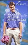 Second Breakup Anniversary