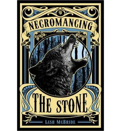 [(Necromancing the Stone )] [Author: Lish McBride] [Sep-2012]