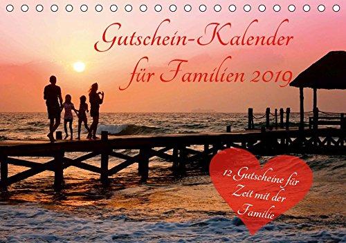 Gutschein-Kalender für Familien 2019 (Tischkalender 2019 DIN A5 quer): Überraschen Sie Ihre Familie mit 12 tollen Gutscheinen für mehr Zeit für die ... 14 Seiten ) (CALVENDO Menschen)