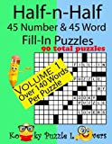 Half-n-half Fill-in Puzzles: 45 Number & 45 Word Fill-in Puzzles: 1