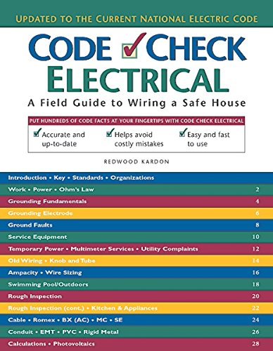 Code Check Electrical (Code Check Electrical: An Illustrated Guide to Wiring a Safe)