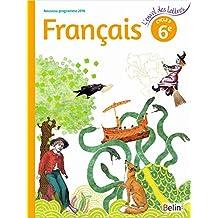 Français 6ème Cycle 3 : Livre de l'élève - Grand format - Nouveau programme 2016