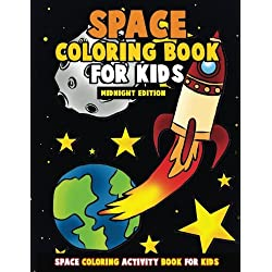 Space Coloring Book for Kids: Midnight Edition: Galactic Doodles and Astronauts in Outer Space with Aliens, Rocket Ships, Spaceships and All the ... Backgrounds: Volume 2 (Gift for Space Lovers)