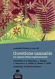 51q1L32nx6L._SL160_ Questione cannabis, un libro sulle ragioni della legalizzazione