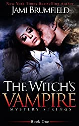 The Witch's Vampire (Mystery Springs Series Book 1)