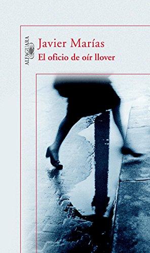 El oficio de oír llover por Javier Marías