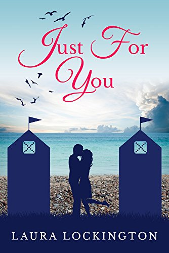 Just For You (English Edition) por Laura Lockington