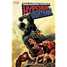 Squadron Supreme: Hyperion Vs. Nighthawk by Marc Guggenheim (2007-07-25)