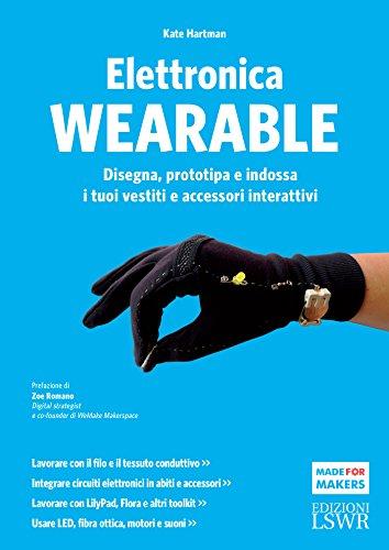 elettronica-wearable-disegna-prototipa-e-indossa-i-tuoi-vestiti-e-accessori-interattivi