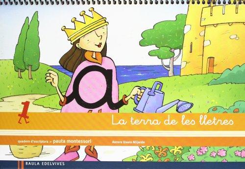 Quadern d¿escriptrua 1 Pauta Montessori: La terra de les lletres - 9788426384621