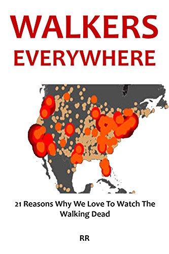 Walkers Everywhere - The Walking Dead Fan Book 2016: 21 Reasons Why We Love To Watch The Walking Dead (English Edition) (Walking Watch The Dead)