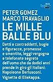Image de Le mille balle blu (BUR FUTUROPASSATO)
