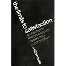 Limits to Satisfaction: An Essay on the Problems of Needs and Commodities