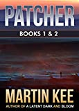 PATCHER: The first two books