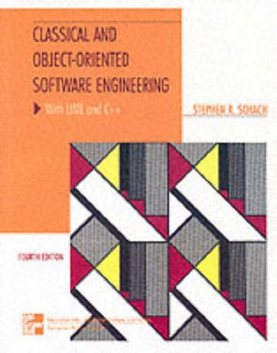 Classical And Object Oriented Software Engineering With Uml And C Mcgraw Hill International Editions Computer Science Series By Stephen R Schach 1999 04 01 Pdf Kindle Jaredcameron
