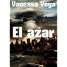 El azar  (Spanish Edition)