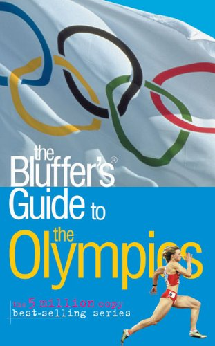 The Bluffer's Guide to the Olympics (Bluffer's Guides) por Keith Gregson