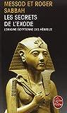 Les Secrets De L'Exode (Ldp Litterature)