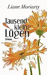 Tausend kleine Lügen: Roman (Allgemeine Reihe. Bastei Lübbe Taschenbücher)