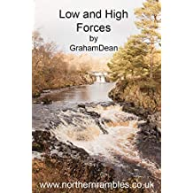 Low and High Forces (Rambling - Mainly in Northern England)