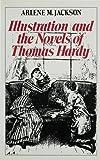 Illustration and the Novels of Thomas Hardy