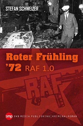 Roter Frühling 72: RAF 1.0