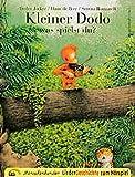 Kleiner Dodo was spielst du?: Ein LiederHörspiel - das LiederGeschichtenHeft - Hans de Beer