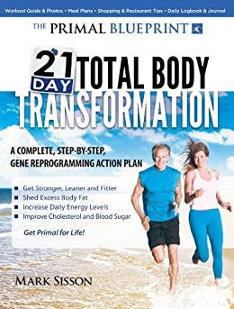 The Primal Blueprint 21-Day Total Body Transformation: A step-by-step ...