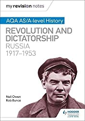 My Revision Notes: AQA AS/A-level History: Revolution and dictatorship: Russia, 1917–1953