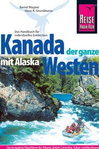 Kanada (mit Alaska), der ganze Westen