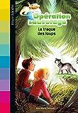 Telecharger Livres Operation sauvetage Tome 10 La traque des loups (PDF,EPUB,MOBI) gratuits en Francaise