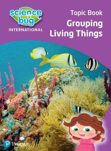 Science Bug: Grouping living things Topic Book