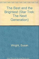 STARFLEET ACADEMY: THE BEST AND THE BRIGHTEST (STAR TREK: THE NEXT GENERATION, STARFLEET ACADEMY)