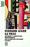 Image de Fernand Léger<br /> La Ville: Zeitdruck, Großstadt, Wahrnehmung