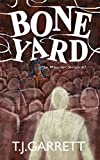 BONE YARD: Paranormal and Urban Fantasy (The Whistler Series Book 2)