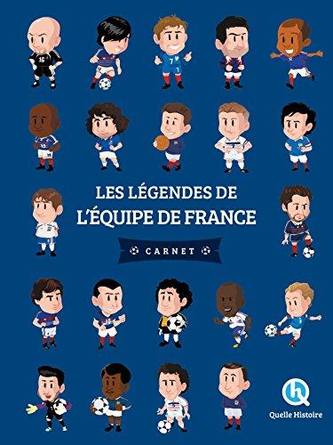 Les légendes de l'équipe de France (Quelle Histoire) por Patricia Crété