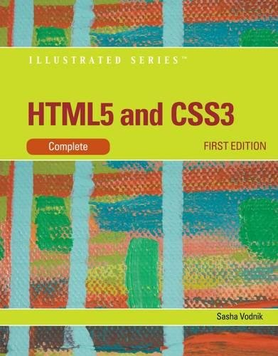 HTML5 and CSS3, Illustrated Complete (Illustrated (Course Technology))