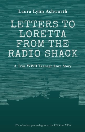 letters-to-loretta-from-the-radio-shack-love-and-adventure-on-a-wwii-minesweeper