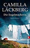 Die Engelmacherin: Kriminalroman (Ein Falck-Hedström-Krimi 8)