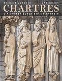 Chartres: Ein Führer durch die Kathedrale